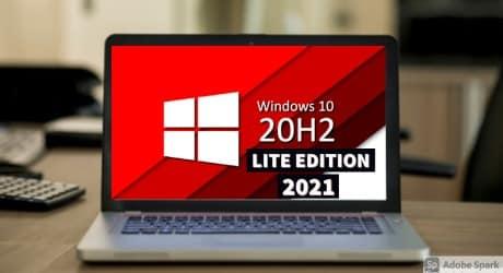 Windows 10 20H2 Superlite X ISO Download 32bit/64bit 2021
