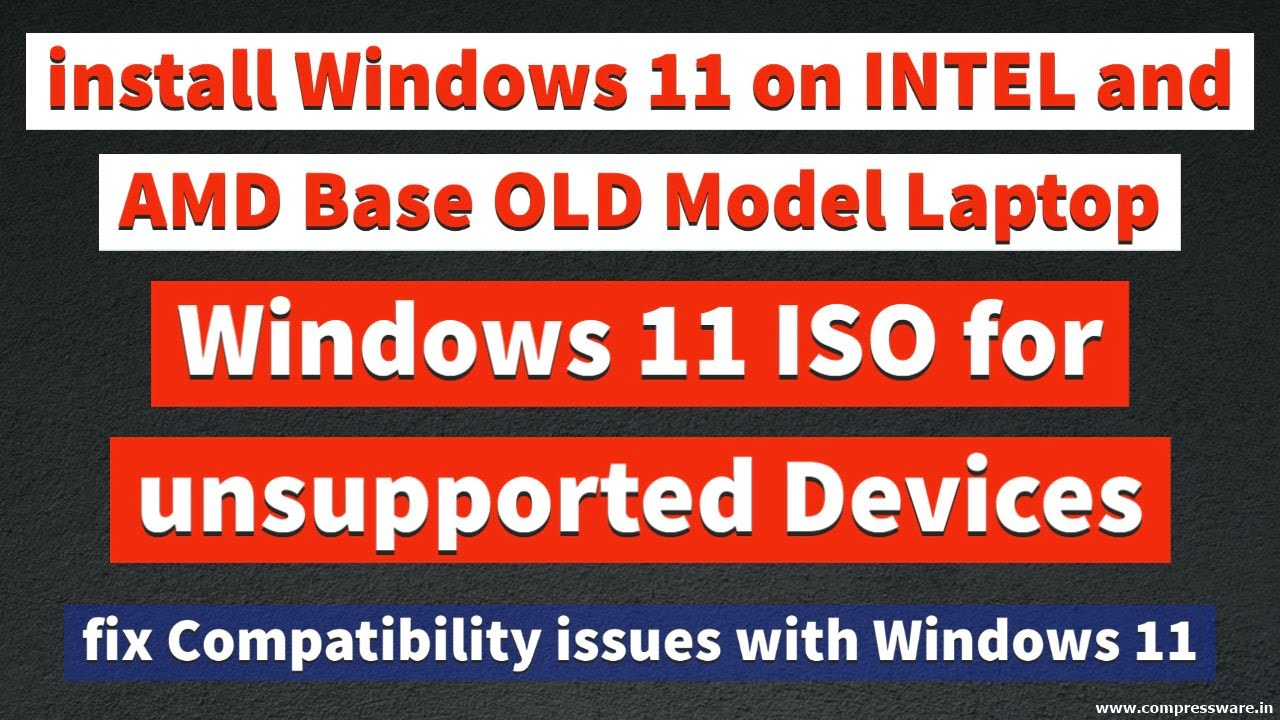 Windows 11 ISO for Unsupported Devices Download [32/64bit]